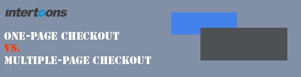 One-Page Checkout vs. Multiple-page Checkout