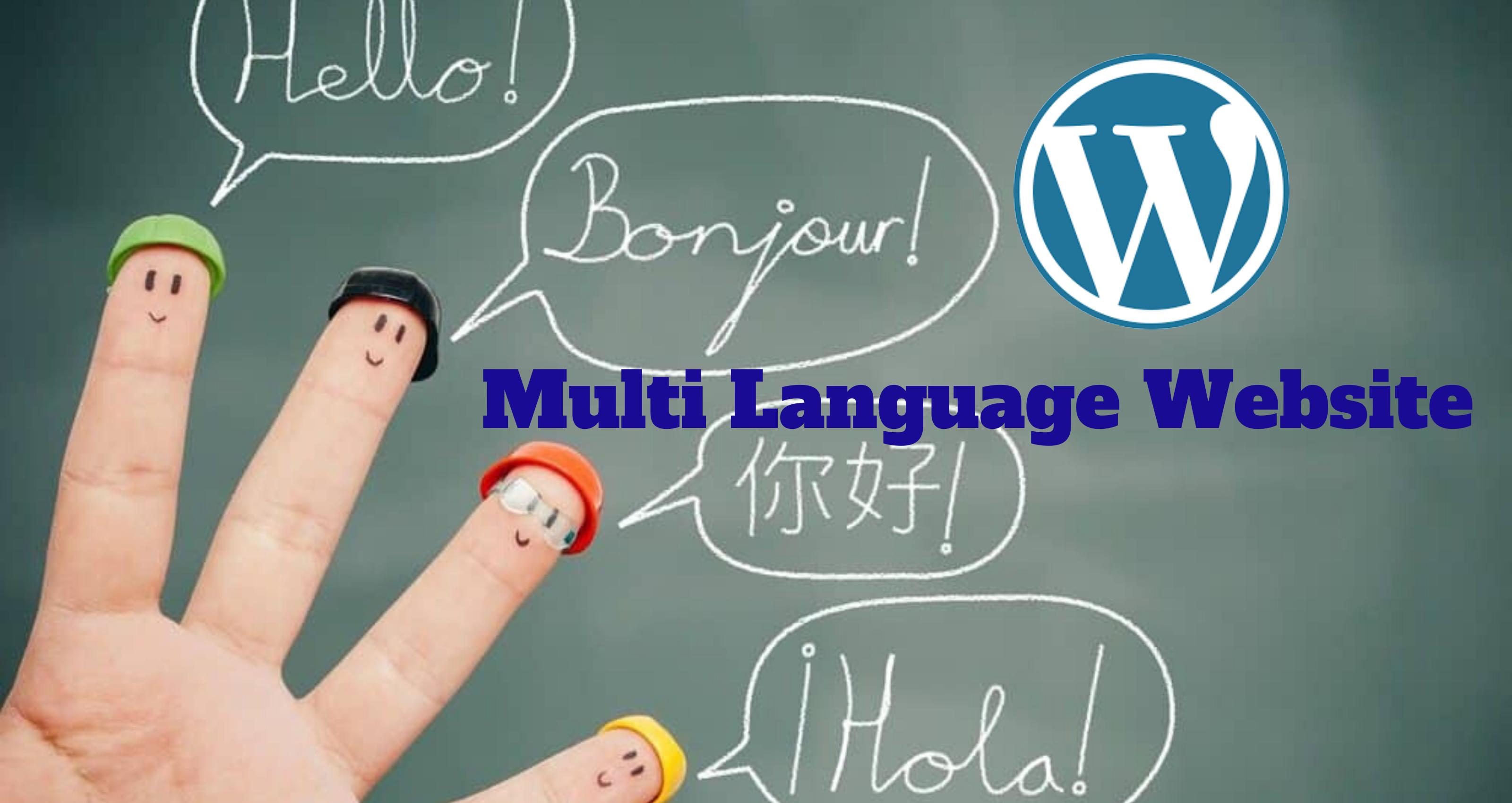 Benefits of Having a WordPress Multi Language Website